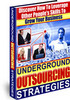 Thumbnail Underground Outsourcing Strategies w/ Master Resell Rights