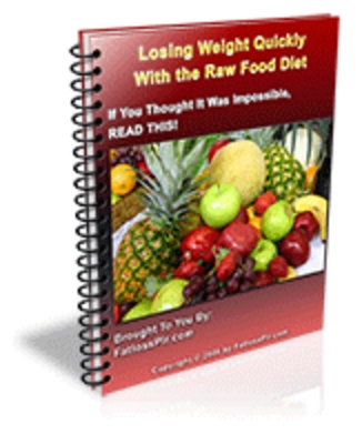 Product picture Losing Weight Quickly With the Raw Food Diet- Resell Right